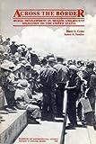 Across the Border, Harry E. Cross and James A. Sandos, 0877722803