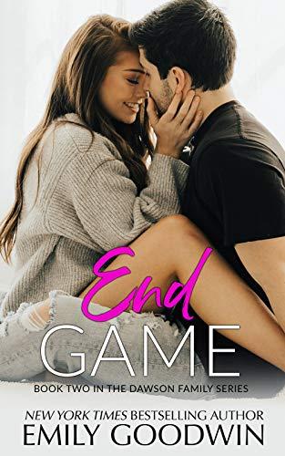 End Game (A Dawson Family Novel: Book Two)