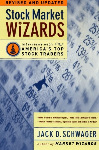 Stock Market Wizards: Interviews with America's Top Stock Traders by HarperBusiness