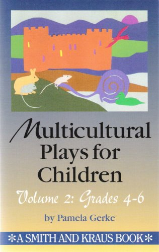 Multicultural Plays for Children Volume 2: Grades 4-6