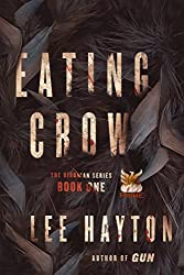 Eating Crow (The Birdman Series Book 1)