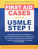First Aid Cases Valuepack (First Aid for the USMLE Step 1 2006 and First Aid Clin Cases Step 1), Bhushan, Vikas and Le, Tao, 0071470808
