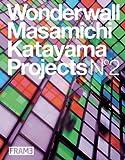 Wonderwall, Frame Publishers and Satako Suzuki, 3899553047