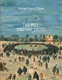 The MIll and the Cross: Peter Bruegel's Way to