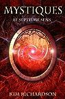 Mystiques,Tome 1 : Le septième sens par Richardson