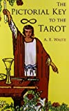 (THE PICTORIAL KEY TO THE TAROT) BY Waite, Arthur Edward(Author)Paperback on (06 , 2005)