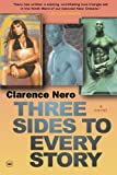 Three Sides to Every Story: A Novel