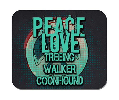 (Makoroni - Peace Love Treeing Walker Coonhound Dog Dogs- Non-Slip Rubber Mousepad, Gaming Office Mousepad)