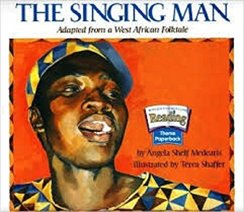 Men Singing (Houghton Mifflin Reading: The Nation's Choice: Theme Paperbacks, On-Level Grade 4 Theme 1 - The Singing Man)