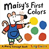 Maisy's First Colors, Lucy Cousins, 0763668044