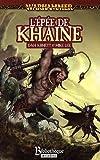 Malus Darkblade, N° 4 : L'epée de Khaine