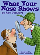 What Your Nose Shows (Creation for Kids) (Hardcover)
