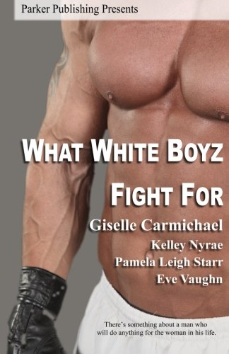 Books : What White Boyz Fight For