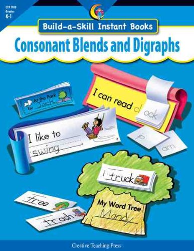Blends Digraphs And (CONSONANT BLENDS & DIGRAPHS, BUILD-A-SKILL INSTANT BOOKS)