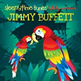 Sleepytime Tunes: Jimmy Buffett Lullaby [Importado]