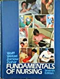 Fundamentals of Nursing, Wolff, LuVerne and Weitzel, Marlene H., 0397543549