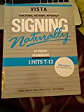 Signing Naturally, Units 7-12, Ken Mikos Cheri Smith Ella Mae Lentz, 1581212151