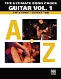 The Ultimate Song Pages Guitar -- A to Z, Vol 1, Aaron Stang and Nadine DeMarco, 0757914144