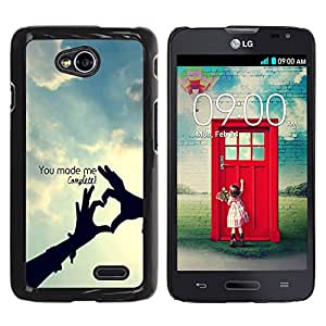 Qstar Arte & diseño plástico duro Fundas Cover Cubre Hard Case Cover para LG Optimus L70 / LS620 / D325 / MS323 ( You Made Me Complete Love Quote Perfection)
