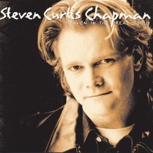Heaven in the real world by steven curtis chapman on amazon music heaven in the real world stopboris Gallery