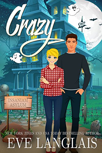 Crazy (Crazy Ella in Love Book 1) by [Langlais, Eve]