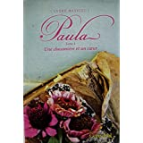 Paula Tome 4 Une Chaumiere et un Coeur (French Edition) Paula Volume 4 A Chaumiere and Heart