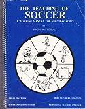 The Teaching of Soccer 9780962220203