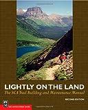 Lightly on the Land, Robert C. Birkby, 0898868483