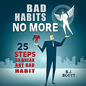 Bad Habits No More Hörbuch