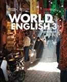 World English 3: Student Book/Online Workbook Package (World English, Second Edition: Real People Real Places Real Language)