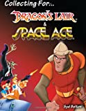 Collecting for Dragon's Lair and Space Ace, Syd Bolton, 1490383581