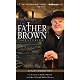 Father Brown Mysteries, The - The Oracle of the Dog, The Miracle of Moon Crescent, The Green Man, and The Quick One: A Radio Dramatization (Father Brown Series) by Chesterton, G. K., Elliott, M. J. Unabridged edition [audiocd(2011)]