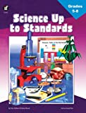 Science up to Standards, Grades 5 - 8, Austin and Nelson Publishers Staff and Pam Walker, 1568227485