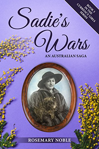Sadie's Wars: An Australian Saga (Currency Girls Book 3)