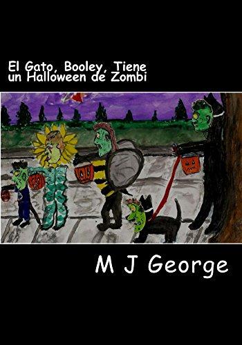 El Gato, Booley, Tiene un Halloween de Zombi (El Gato, Booley, Tiene Muchas Aventuras nº 1) (Spanish -