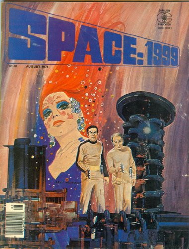 Space: 1999 (Vol. 2 No. 6, August 1976) Comic Magazine
