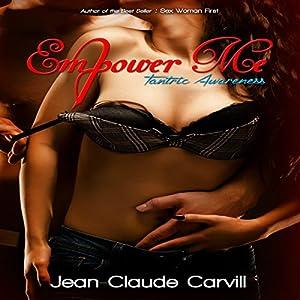 Empower Me #2: Tantric Awareness Audiobook