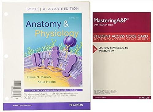 Amazon.com: Anatomy & Physiology, Books a la Carte Plus Mastering ...