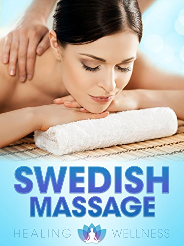 Swedish Massage - Healing Wellness ()