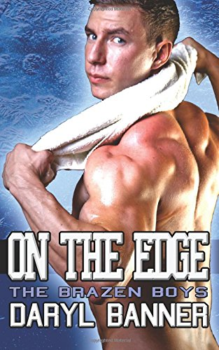 Download On The Edge (The Brazen Boys) (Volume 2) pdf epub