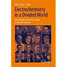 Electrochemistry in a Divided World: Innovations in Eastern Europe in the 20th Century