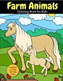 Farm Animals Coloring Book for Kids: 2x Images for Double Fun, 50 Large Coloring Pages (Larger than Most!) (Farm Animal Co...