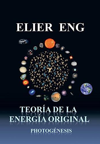 Descargar Libro Teoria De La Energia Original: Photogenesis Elier Eng