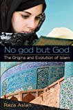 No God but God, Reza Aslan, 0385908059