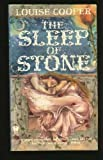 The Sleep of Stone, Louise Cooper, 0886775558