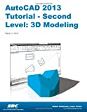 AutoCAD 2013 Tutorial - Second Level : 3D Modeling, Shih, Randy, 1585037176