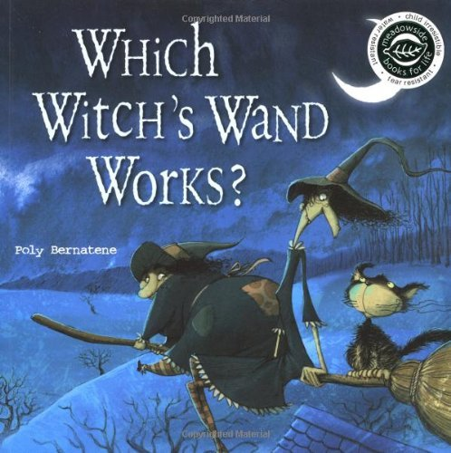 Which Witch's Wand Works? by Poly Bernatene (2004-05-27)
