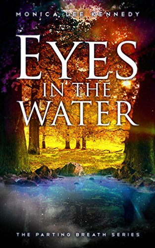 Eyes in the Water (The Parting Breath Series Book 2) (Best Hash In The World List)