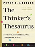 The Thinker`s Thesaurus – Sophisticated Alternatives to Common Words 2e