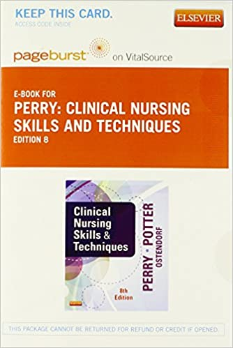 Clinical Nursing Skills and Techniques, 8th Edition